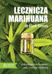 Lecznicza marihuana dr. MARK SIRCUS